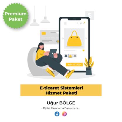 E-ticaret sistemleri premium paket